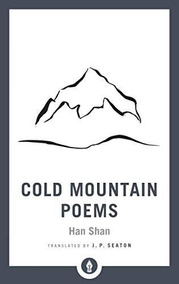Cold Mountain Poems Han Shan