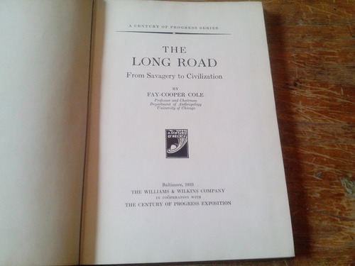cole, the long road. from savagery to civilization. 1933