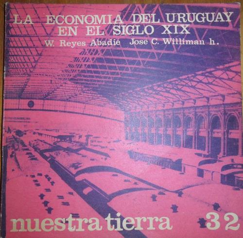 colec. nuestra tierra la economia del uruguay siglo xix