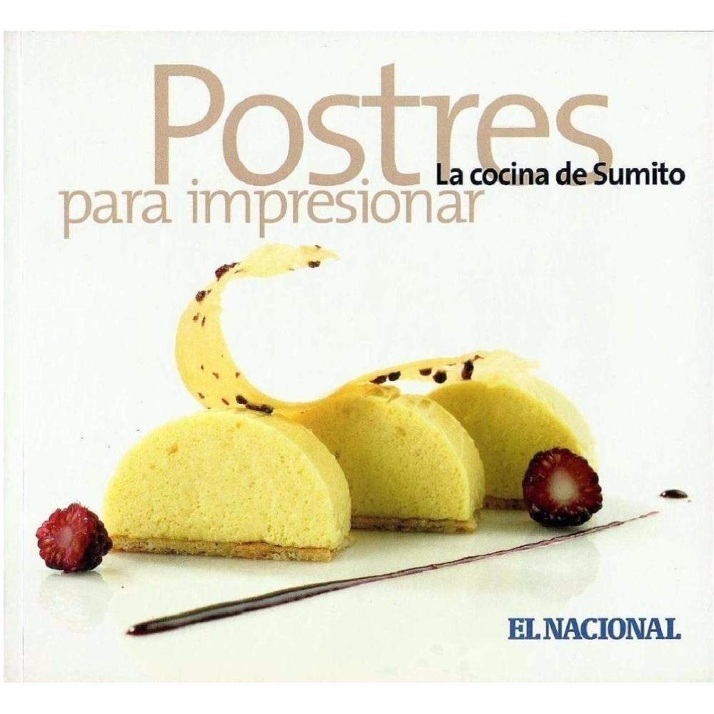 Colecci n de 15 libros la cocina de sumito en pdf bs - Postres para impresionar ...