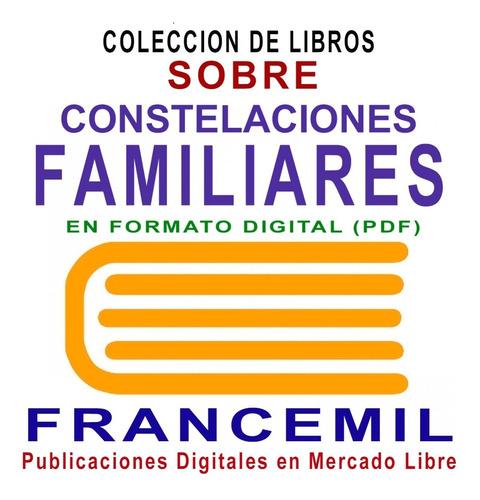 colección de 67 libros sobre constelaciones familiares pdf