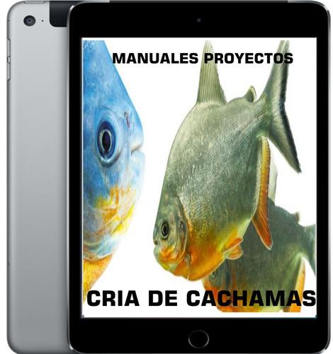 Colecci n de proyectos manuales cria de cachamas ebook for Proyecto de crianza de truchas pdf