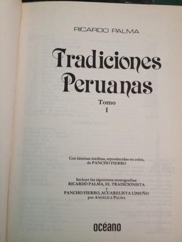 colección de tradiciones peruanas 4 tomos. editorial océanoo
