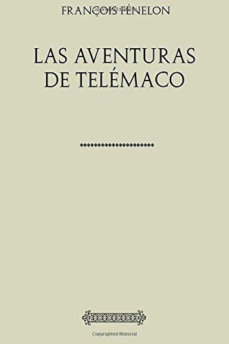 coleccion fenelon. las aventuras de telemaco (edicion espano