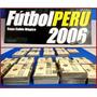 Dante42 Completa Tu Figuras Album Futbol Peru 2006