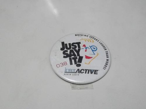 coleção botons - button -  just say it -