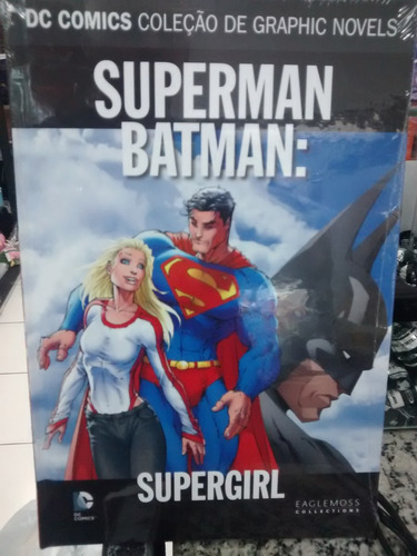 coleção dc graphic novels ed14 - superman batman : supergirl