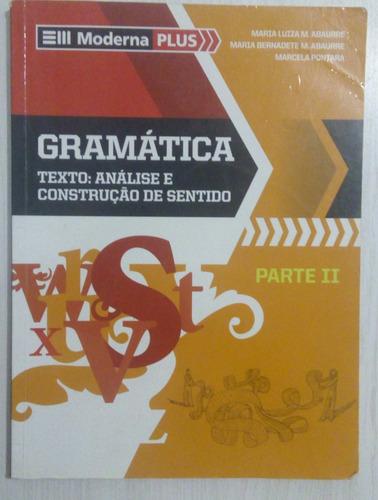 coleção de gramática volume único da moderna plus.