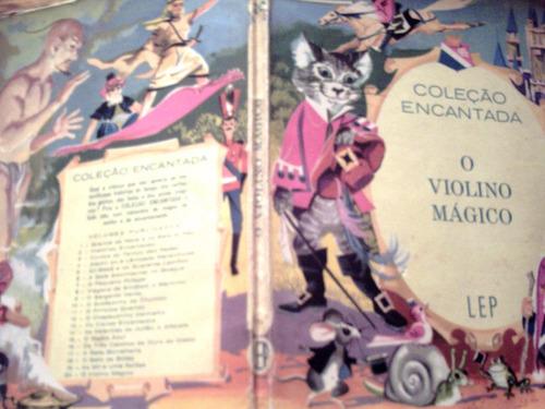 coleção encantada: o violino mágico - adap. leonardo arryo