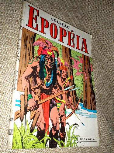 coleção epopéia nº 17 - ed ebal - ótima - heroishq