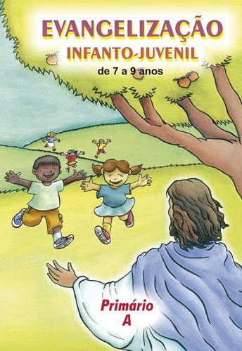 coleção evangelização infanto-juvenil / primário a b c