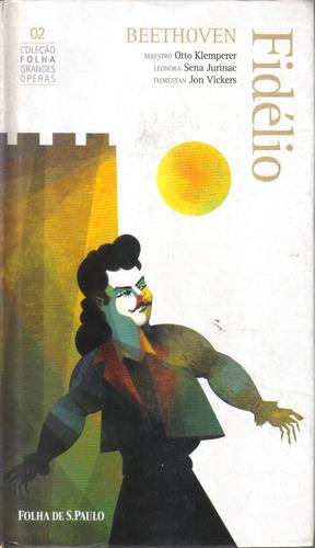 coleção folha grandes óperas 2 beethoven - fidélio livro cd
