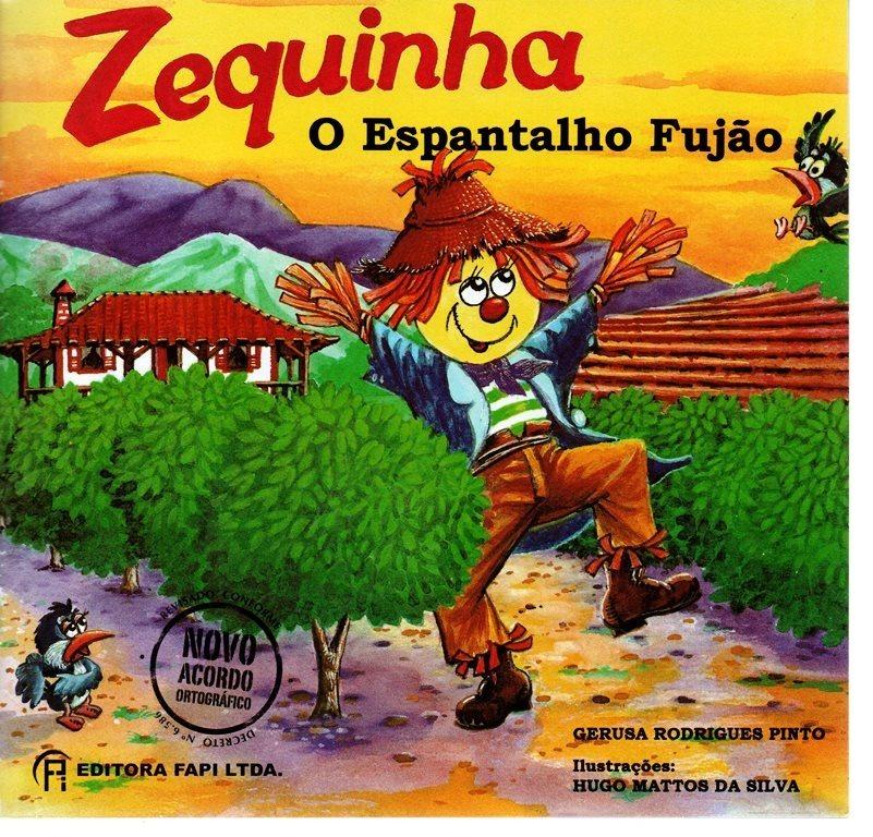 Resultado de imagem para zequinha o espantalho fujão gerusa r.Pinto atividades
