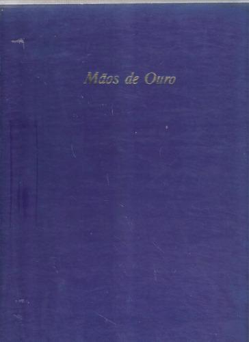 coleção mãos de ouro 3 volumes - abril cultural