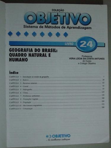 coleção objetivo-geografia do brasil:quadro natural e humano