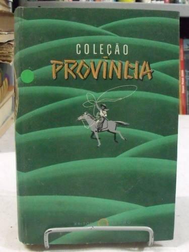 coleção província vol 2 - cancioneiro gaúcho - augusto meyer