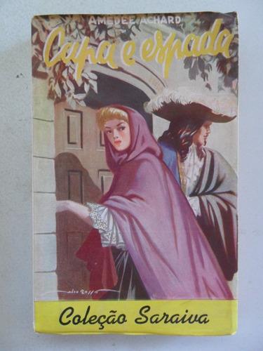 coleção saraiva nº 96 e 97! capa e espada! 1956!