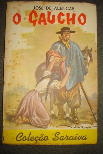coleção saraiva nº179 o gaúcho  josé de alencar
