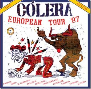 cólera - european tour 1987 - (digi) - (6-bonus) - (nac)