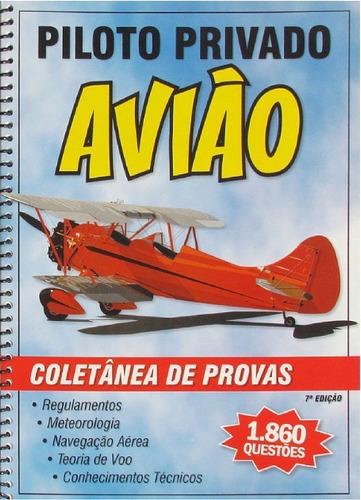 coletânea de provas piloto privado avião - 1.860 questões