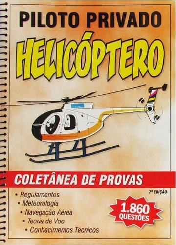 coletânea de provas piloto privado helicóptero + brinde
