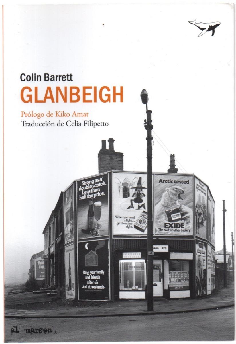 ¿Que estáis leyendo ahora? - Página 19 Colin-barrett-glanbeigh-D_NQ_NP_660405-MLA30359377087_052019-F