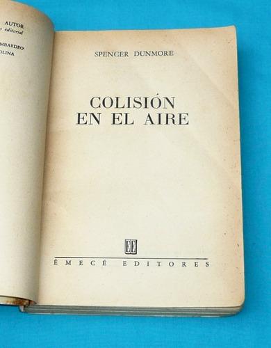 colisión en el aire spencer dunmore emecé novela suspenso