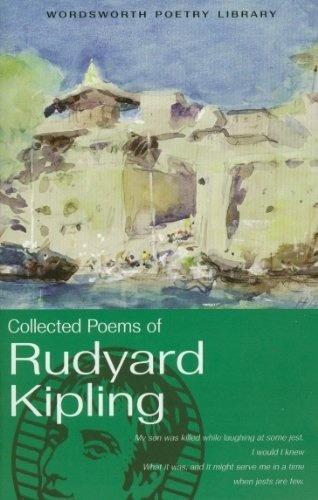 Collected Poems Of Rudyard Kipling Kipling Rudyard