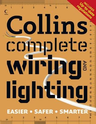 Collins Complete Wiring And Lighting - Albert Jackson (pa... on networking for lighting, windows for lighting, housing for lighting, transformers for lighting, starter for lighting, inverter for lighting, ballast for lighting, controls for lighting, brackets for lighting, mounting for lighting, conduit for lighting, wood for lighting, solar panels for lighting, bulbs for lighting, parts for lighting, motors for lighting, oil for lighting, tubing for lighting, wire for lighting, pipes for lighting,