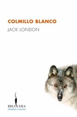 Resultado de imagen para Colmillo Blanco de Jack London bruguera