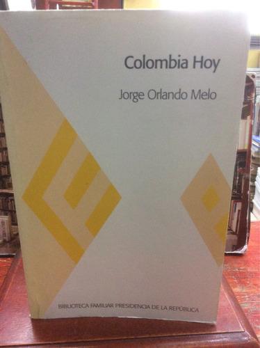 colombia hoy - jorge orlando melo