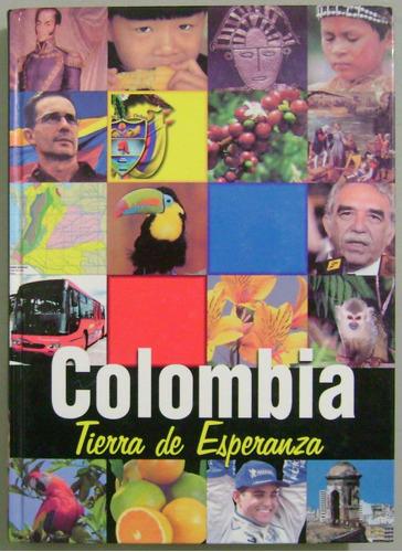 colombia tierra de esperanza - cultural