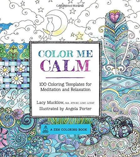 Color Me Calm 100 Plantillas De Colorear Para La Meditación ...
