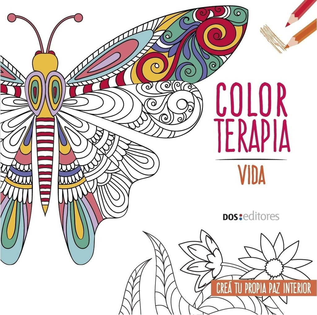 Color Terapia - Vida - Crea Tu Propia Paz Interior - Libro - $ 110 ...