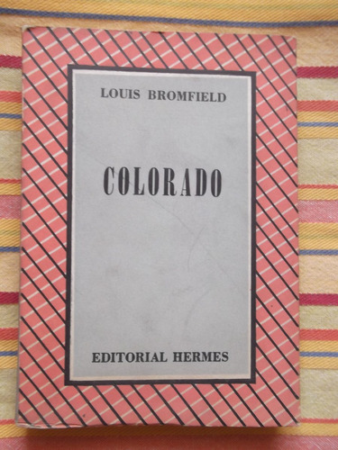 colorado louis bromfield 1949