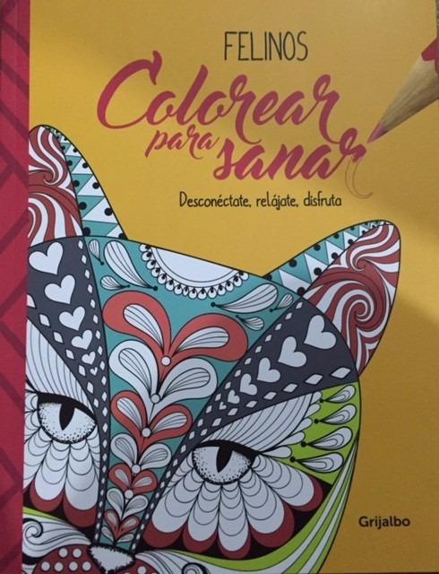 Colorear Para Sanar - Felinos - Libro Para Colorear Gatos - $ 17.000 ...