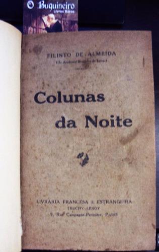 colunas da noite - filinto de almeida - 1ª edição