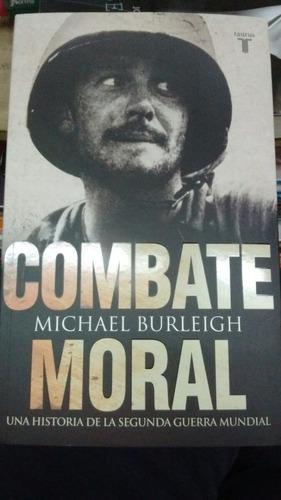 combate mortal michael burleigh