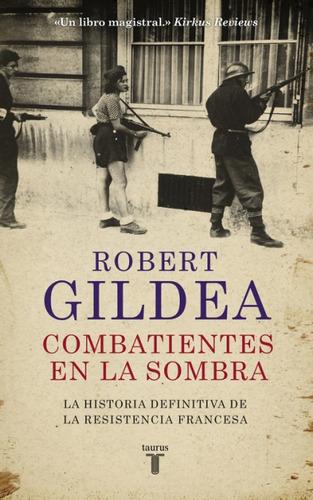 combatientes en la sombra(libro historia contemporánea)