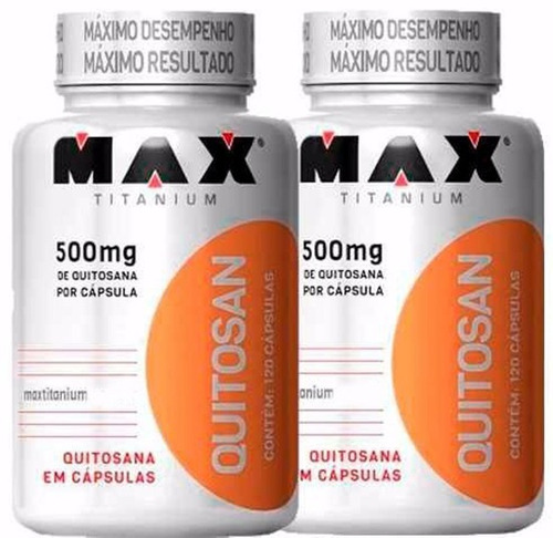 combo 2 quitosan - max titanium - 120 cápsulas - quitosana