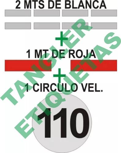combo 3m circulo vel max+ 2mt blanca + 1mt roja para vtv