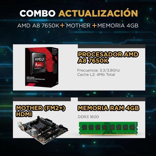 combo actualizacion pc amd a8 7650k + mother fm2 hdmi 4gb pc