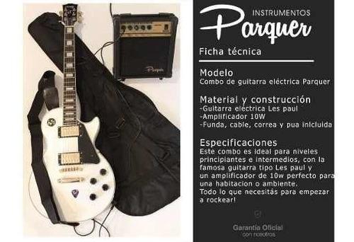 combo guitarra electrica parquer lp negra amplif 10w cuota