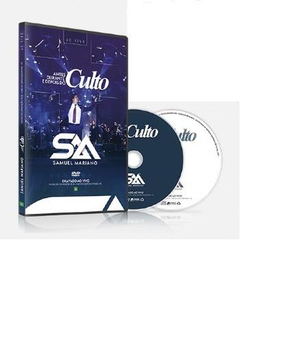 combo samuel mariano cd +dvd antes durante e depois do culto
