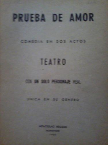 comedia en 2 actos: prueba de amor