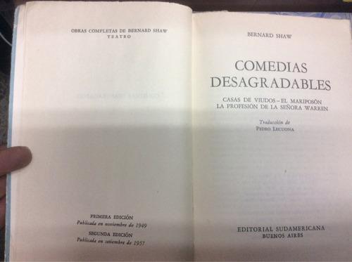 comedias desagradables - bernard shaw - ed. sudamericana.