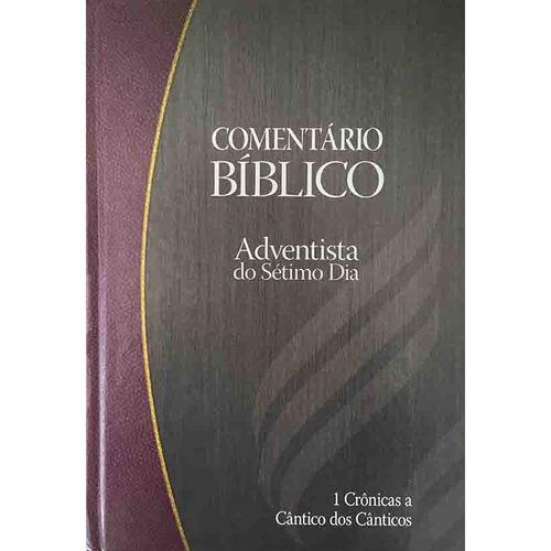 comentário bíblico adventista vol. 3 1 crônicas á cânticos