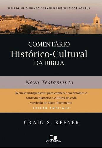 comentário histórico cultural da bíblia antigo e novo testam