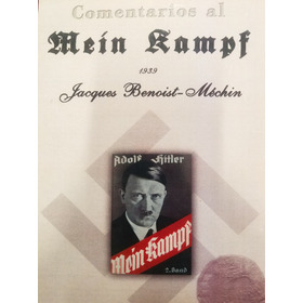 Comentarios Al Mein Kampf (mi Lucha Adolf Hitler) - J Benois