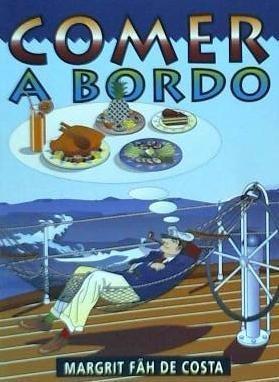 comer a bordo(libro gastronomía y cocina)